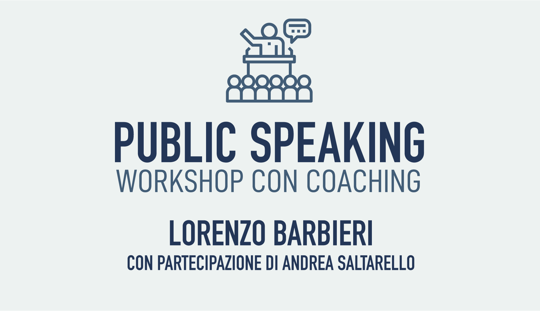 PUBLIC SPEAKING  Workshop con Lorenzo Barbieri